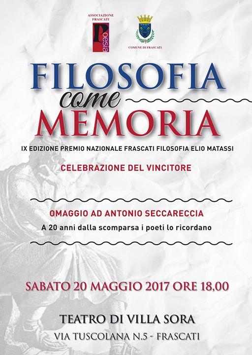 FILOSOFIA DELLA MEMORIA - OMAGGIO AD ANTONIO SECCARECCIA