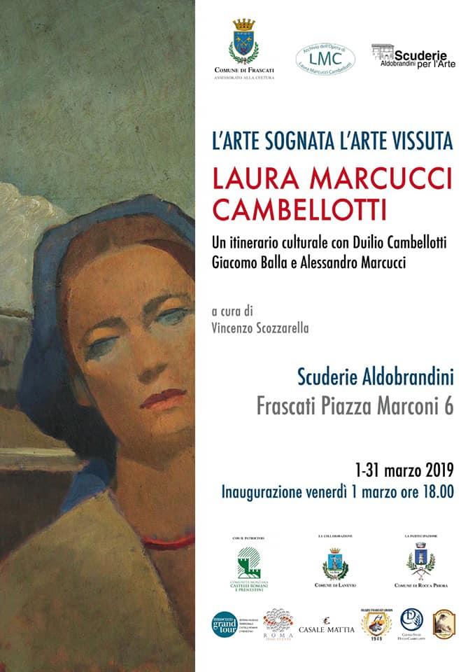 L'ARTE SOGNATA L'ARTE VISSUTA - A FRASCATI LA MOSTRA DI LAURA MARCUCCI CAMBELLOTTI